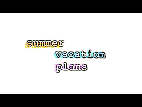 summer vacation plans