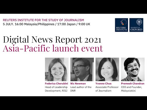 Digital News Report 2021 Asia-Pacific launch event