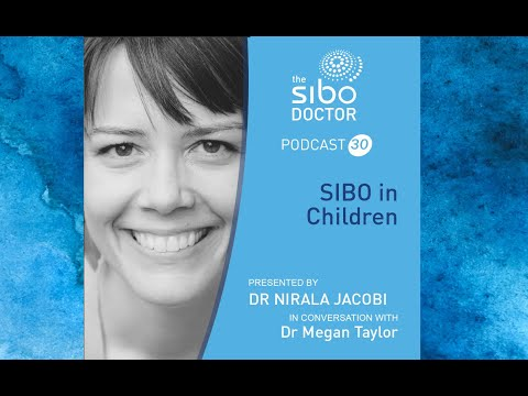 Chronic Abdominal Pain in Children could it be SIBO? How to