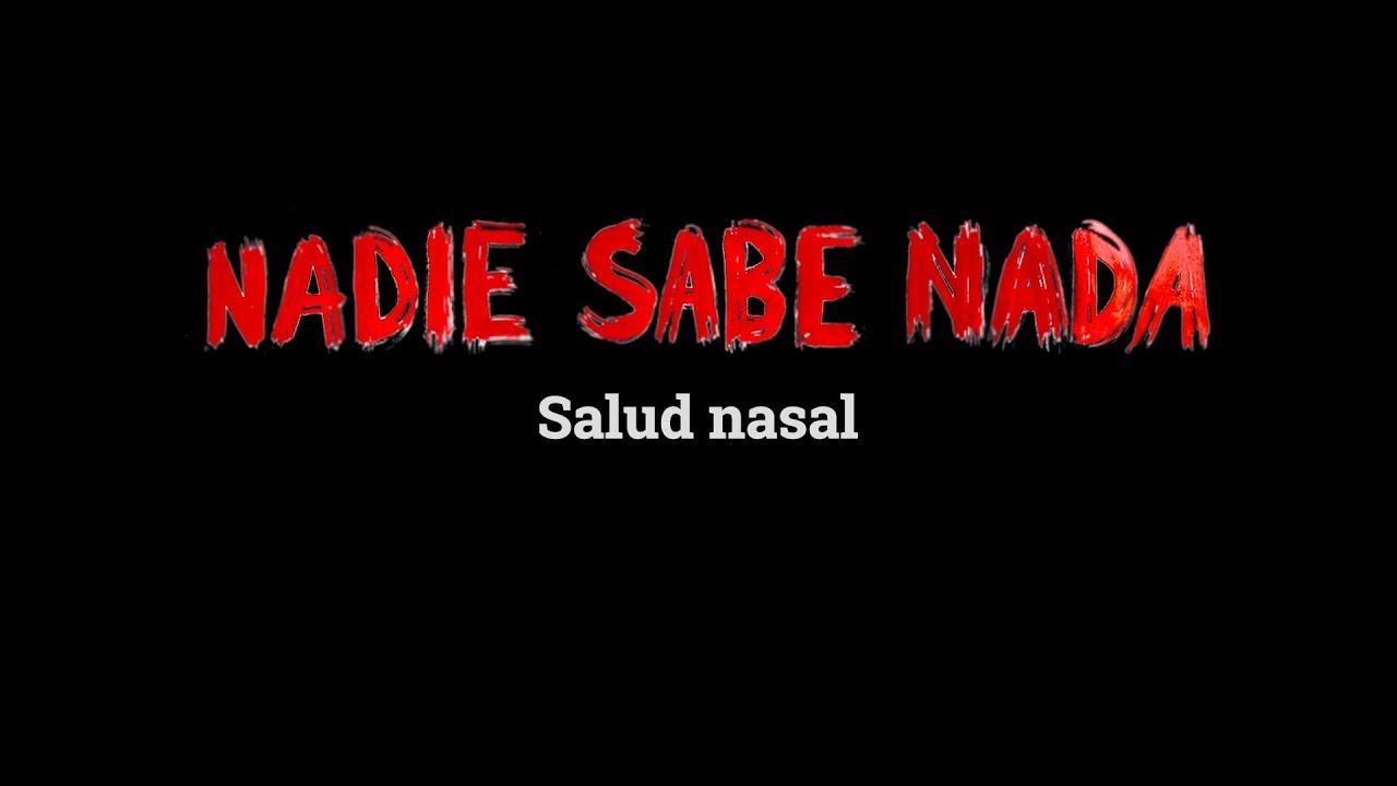 Momentos NADIE SABE NADA (5x20): Salud nasal