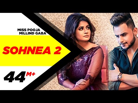 Miss Pooja Ft Millind Gaba | Sohnea 2 (Official Video) | Happy Raikoti | Latest Punjabi Songs 2019