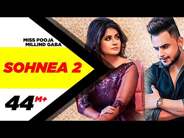 Miss Pooja Ft Millind Gaba | Sohnea 2 (Official Video) | Happy Raikoti