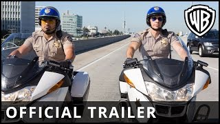 CHiPs - Official Trailer