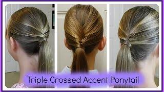 Triple Crossed Accent Ponytail / Cruzado Triple Cola de Caballo / Bonita Hair Do