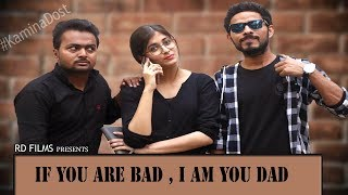 If You Are Bad, I Am Your Dad  | RD FILMS | 2020 Comedy Video