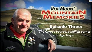 Mountain Memories Ep 3: The Clypse, a hellish corner and Ago leaps