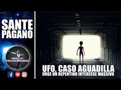 UFO CASO AGUADILLA, URGE UN REPENTINO INTERESSE MASSIVO - Sante Pagano