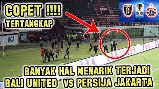 Copet Tertangkap saat Bali United VS Persija | Papan Score Error | Wasit Yang... - Part 2