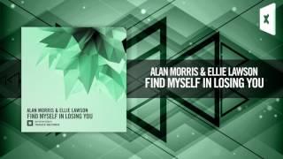 Alan Morris & Ellie Lawson - Find Myself In Losing You [FULL] + LYRICS