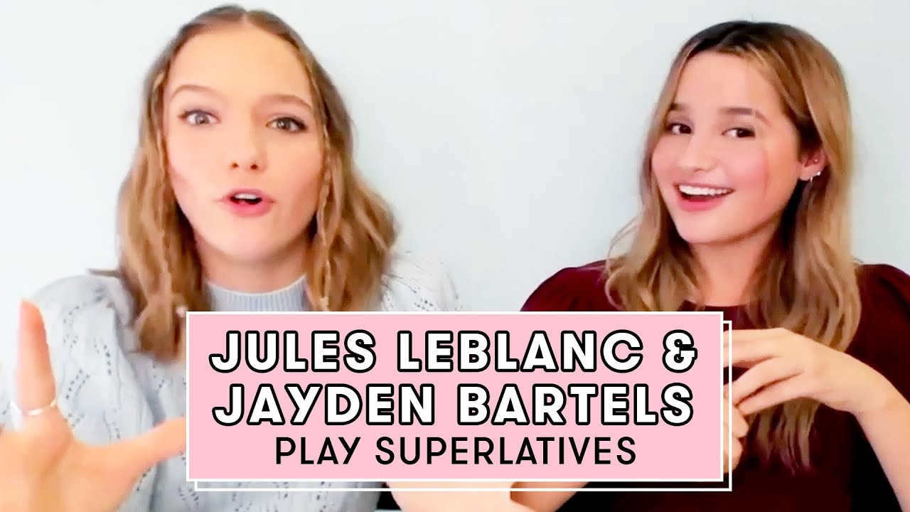 JULES LEBLANC and JAYDEN BARTELS Reveal Who's the Best Secret Keeper and More! | Superlatives