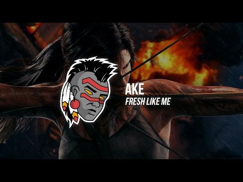 AKE - Fresh Like Me