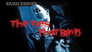 Brian Keene's The Ties That Bind - A short film