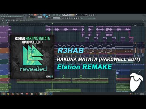 R3HAB - Hakuna Matata (Hardwell Edit) (FL Studio Remake + FLP)