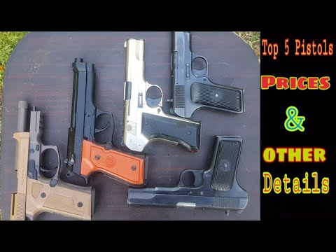 Top 5 Pistols Prices & Other Information