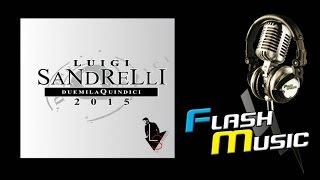 Luigi Sandrelli - Non posso perdonare