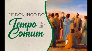 11º Domingo do Tempo Comum - Mt 9,36-10,8