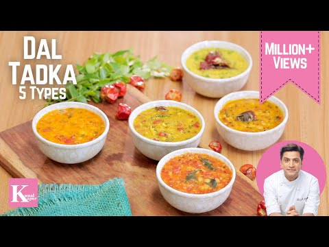 Dal Tadka 5 ways | Kunal Kapur Recipes | Indian Dal Fry Recipes