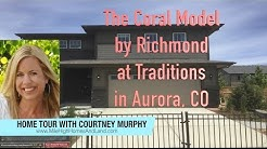New Homes in Aurora Colorado - The Coral Model by Richmond at Traditions