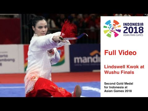 Full Video - Pertandingan Terakhir Lindswell Kwok - Final Wushu Asian Games 2018