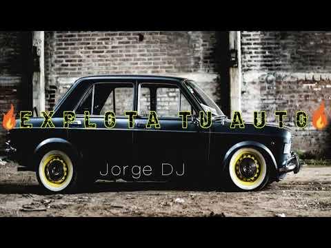 EXPLOTA TU AUTO 2018 - (REMIX DROP) ✘ JORGE DJ