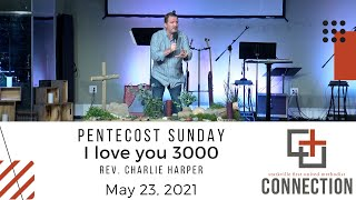 Connection Worship // 05.23.2021