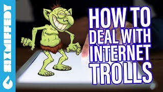 How To Deal With Internet Trolls On YouTube