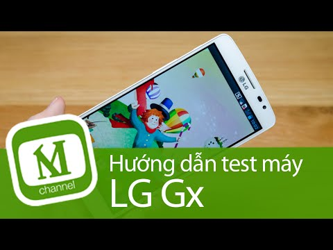 HƯỚNG DÂN TEST MÁY CHỌN MUA LG GX F310 cũ, qua sử dụng - MangoTV