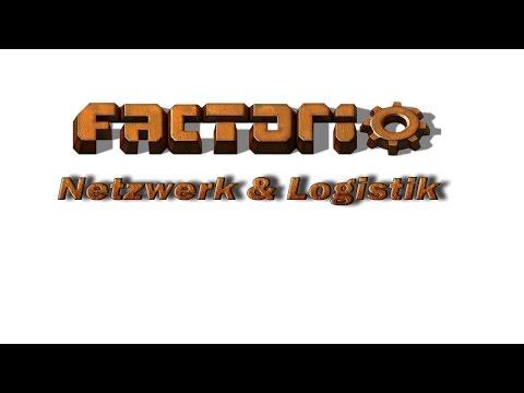 ...ein Factorio Tutorial | Netzwerk & Logistik