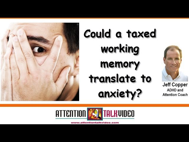 ADHD, Working Memory, Worry and Anxiety