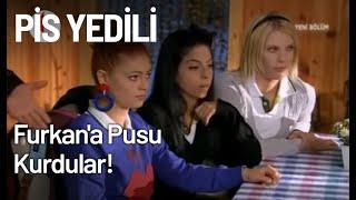 Pis Yedili Ve Canburger Bir Olup Furkan'a Pusu Kurdular! - Pis Yedili 47. Bölüm