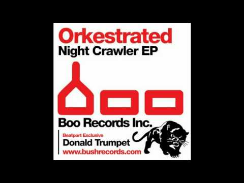 Orkestrated - Donald Trumpet (Original Mix)