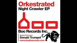 Orkestrated - Donald Trumpet (Original Mix)