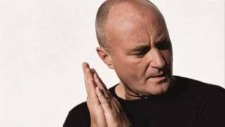 Phil Collins - It's Not Too Late