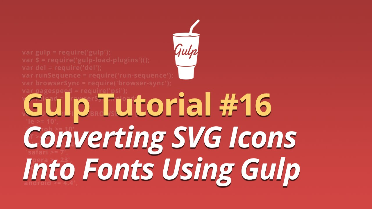 Gulp Tutorial - #16 - Converting SVG Icons Into Fonts Using Gulp