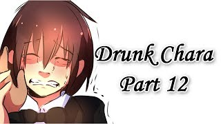 Drunk Chara Part 12 (Undertale Comic Dub)