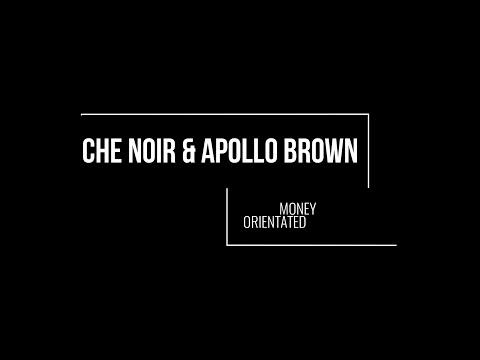 Che Noir & Apollo Brown - Money Orientated [Lyric Video]