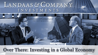 Over There: Investing in a Global Economy
