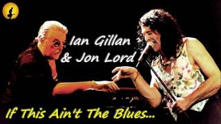 Jon Lord & The Hoochie Coochie Men - If This Ain't The Blues (Kostas A~171)