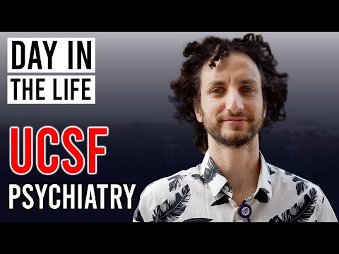 Day in the Life of a UCSF Doctor - Psychiatry Resident Physician