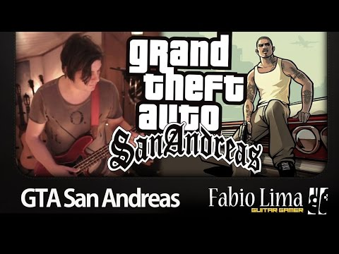 "GTA ""San Andreas"" by Fabio Lima (GuitarGamer)"
