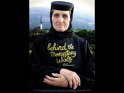 Behind the Monastery Walls (Romanian documentary with English subtitles)