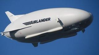 Worlds Largest Aircraft, Airlander 10 Test Flight Practice Landing