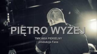 TMK aka Piekielny - Piętro wyżej   prod Fana