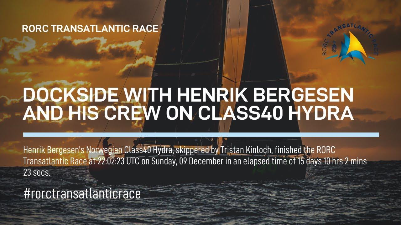 2018 RORC TRANSATLANTIC RACE HYDRA (Henrik Bergesen) ENGLISH