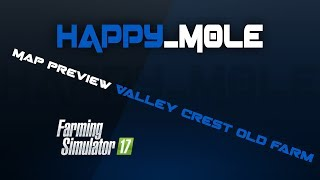 "[""Map preview"", ""VALLEY CREST OLD FARM"", ""fs17"", ""farming simulator 17""]"
