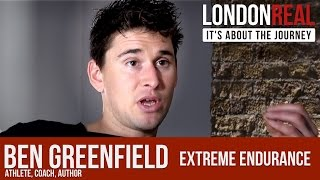 Ben Greenfield - Extreme Endurance | London Real