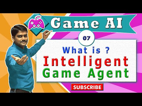 AI ( Game AI ) tutorial 07 - What is Intelligent Game Agent ?