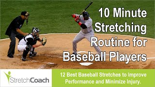 Baseball Stretches, Best Baseball Stretching Routine, Flexibility Program for Baseball Players