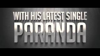 OFFICIAL PROMO - PAUL NAGRA - PARANDA FT. SARDOOL SIKANDER