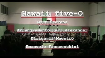 Banda di Casto (BS) - Hawaii five-O